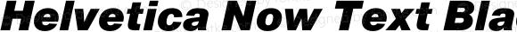 Helvetica Now Text Black Italic