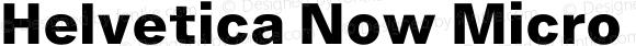Helvetica Now Micro Extra Bold