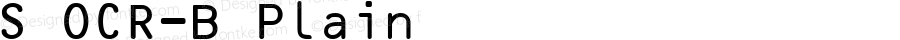 S OCR-B Plain Altsys Fontographer 3.3-J96.6.19