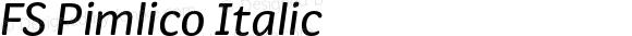 FS Pimlico Italic