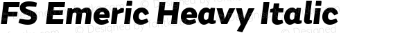 FS Emeric Heavy Italic