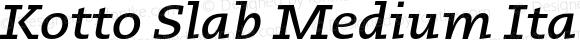 Kotto Slab Medium Italic