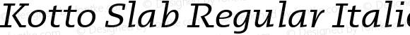 Kotto Slab Regular Italic
