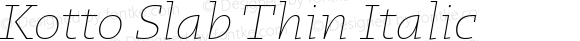 Kotto Slab Thin Italic