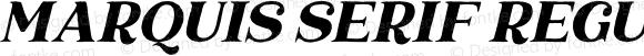 Marquis Serif