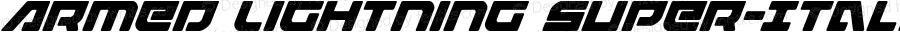 Armed Lightning Super-Italic Italic Version 1.1; 2019