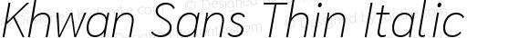 Khwan Sans Thin Italic