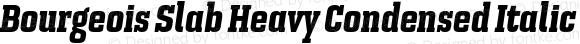 Bourgeois Slab Heavy Condensed Italic