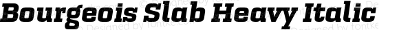 Bourgeois Slab Heavy Italic