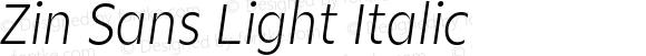 Zin Sans Light Italic