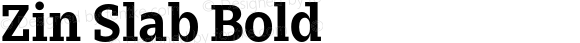 Zin Slab Bold