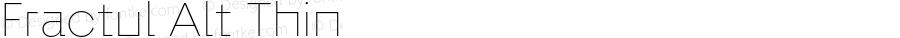 Fractul Alt Thin Version 1.000;hotconv 1.0.109;makeotfexe 2.5.65596