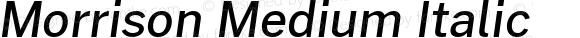 Morrison Medium Italic