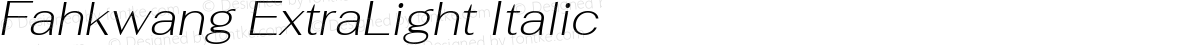 Fahkwang ExtraLight Italic