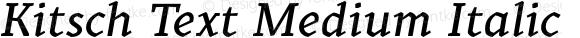 Kitsch Text Medium Italic
