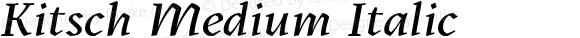 Kitsch Medium Italic