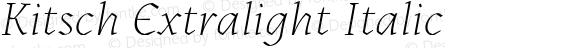 Kitsch Extralight Italic