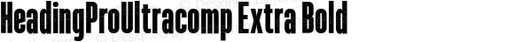 HeadingProUltracomp Extra Bold