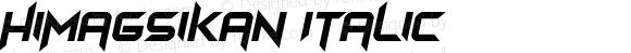 Himagsikan Italic
