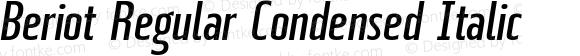 Beriot Regular Condensed Italic