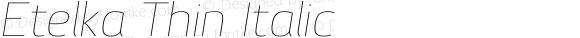 Etelka Thin Italic