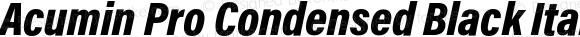 Acumin Pro Condensed Black Italic