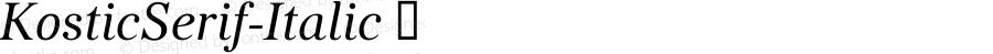 KosticSerif-Italic ☞ Version 2.000;com.myfonts.kostic.serif.italic.wfkit2.3Gq1