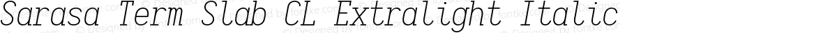 Sarasa Term Slab CL Extralight Italic
