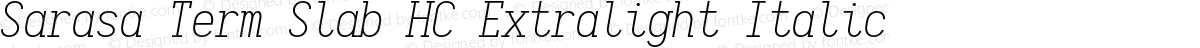 Sarasa Term Slab HC Extralight Italic