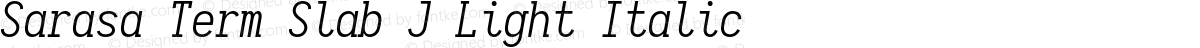 Sarasa Term Slab J Light Italic
