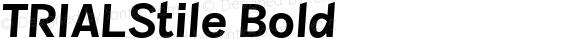 TRIALStile Bold