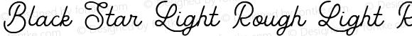 Black Star Light Rough