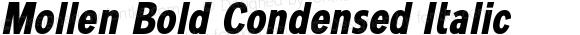 Mollen Bold Condensed Italic
