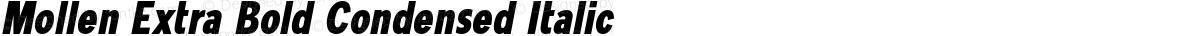 Mollen Extra Bold Condensed Italic