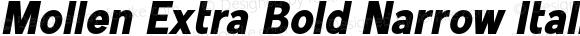 Mollen Extra Bold Narrow Italic