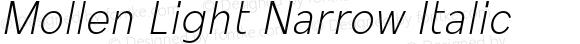 Mollen Light Narrow Italic