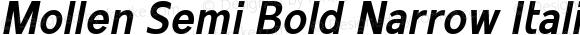 Mollen Semi Bold Narrow Italic