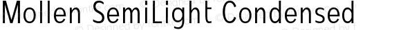 Mollen SemiLight Condensed