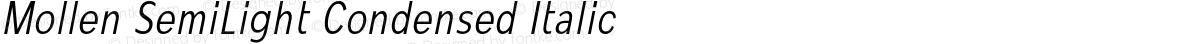Mollen SemiLight Condensed Italic