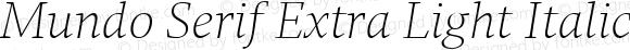 Mundo Serif Extra Light Italic