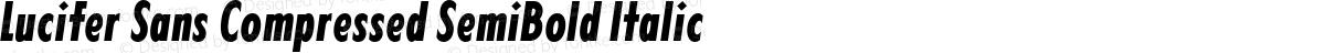 Lucifer Sans Compressed SemiBold Italic