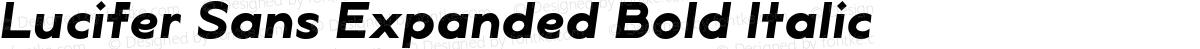 Lucifer Sans Expanded Bold Italic