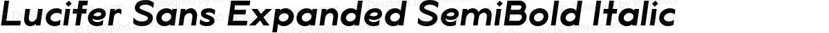 Lucifer Sans Expanded SemiBold Italic