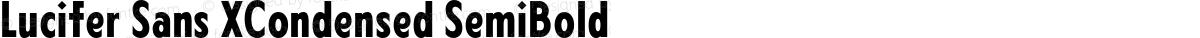 Lucifer Sans XCondensed SemiBold