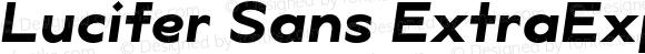 Lucifer Sans ExtraExp Bold Italic