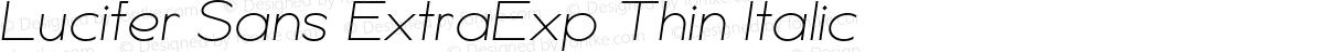 Lucifer Sans ExtraExp Thin Italic