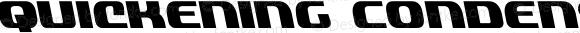 Quickening Condensed Leftalic Condensed Italic