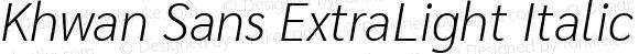 Khwan Sans ExtraLight Italic