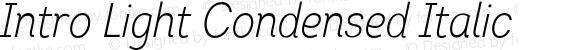 Intro Light Condensed Italic