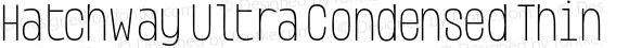 Hatchway Ultra Condensed Thin